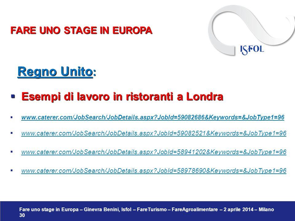 Fare uno stage in Europa – Ginevra Benini, Isfol – FareTurismo – FareAgroalimentare – 2 aprile 2014 – Milano 30 Regno Unito : Regno Unito :  Esempi d