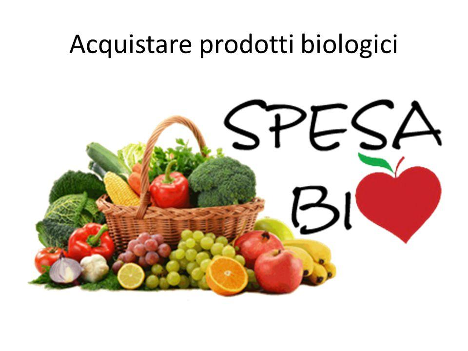 Acquistare prodotti biologici