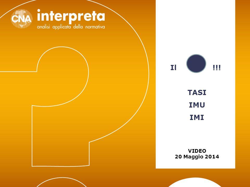 Video 20 maggio 2014 – TASI/IMU/IMI12 TASI PARTICOLARITA' SOGGETTO PASSIVO: Locazione finanziaria: soggetto passivo è il locatario dalla data di stipula del contratto e per tutta la durata dello stesso Durata: periodo intercorrente dalla data di stipula del contratto alla data di riconsegna del bene al locatore comprovata da verbale di riconsegna Locali in multiproprietà e di centri commerciali integrati: soggetto passivo tenuto al versamento è il soggetto che gestisce i servizi comuni