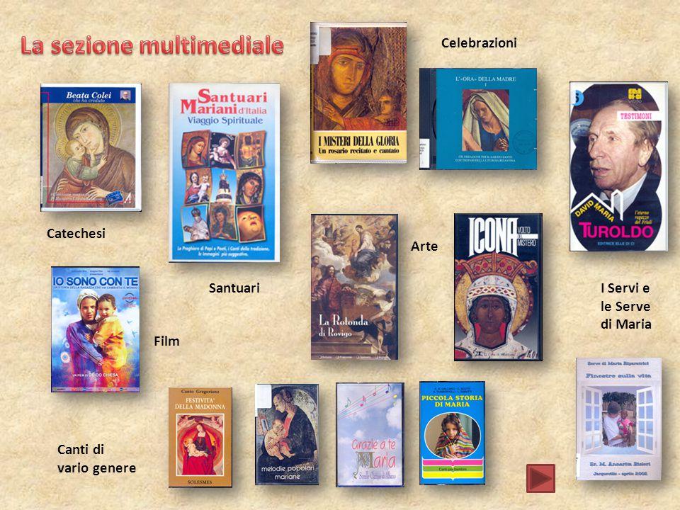 Canti di vario genere Film Catechesi Santuari Celebrazioni Arte I Servi e le Serve di Maria