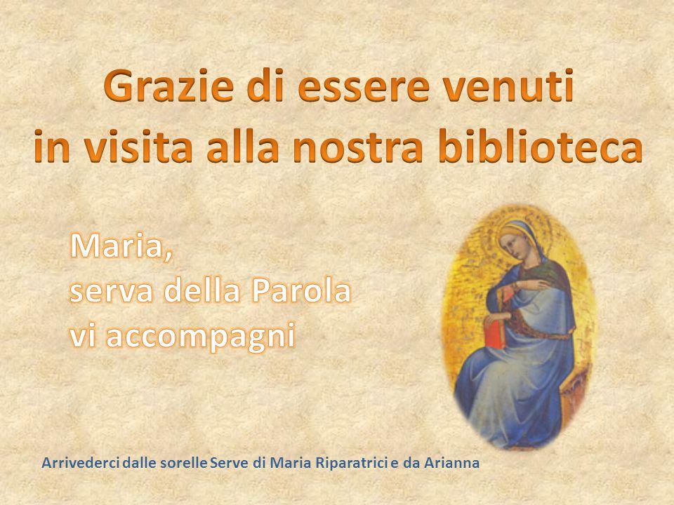 Arrivederci dalle sorelle Serve di Maria Riparatrici e da Arianna
