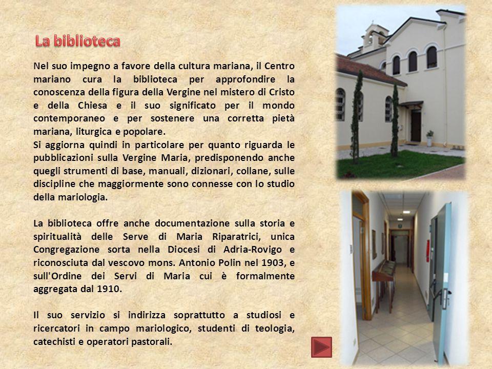Nel suo impegno a favore della cultura mariana, il Centro mariano cura la biblioteca per approfondire la conoscenza della figura della Vergine nel mis