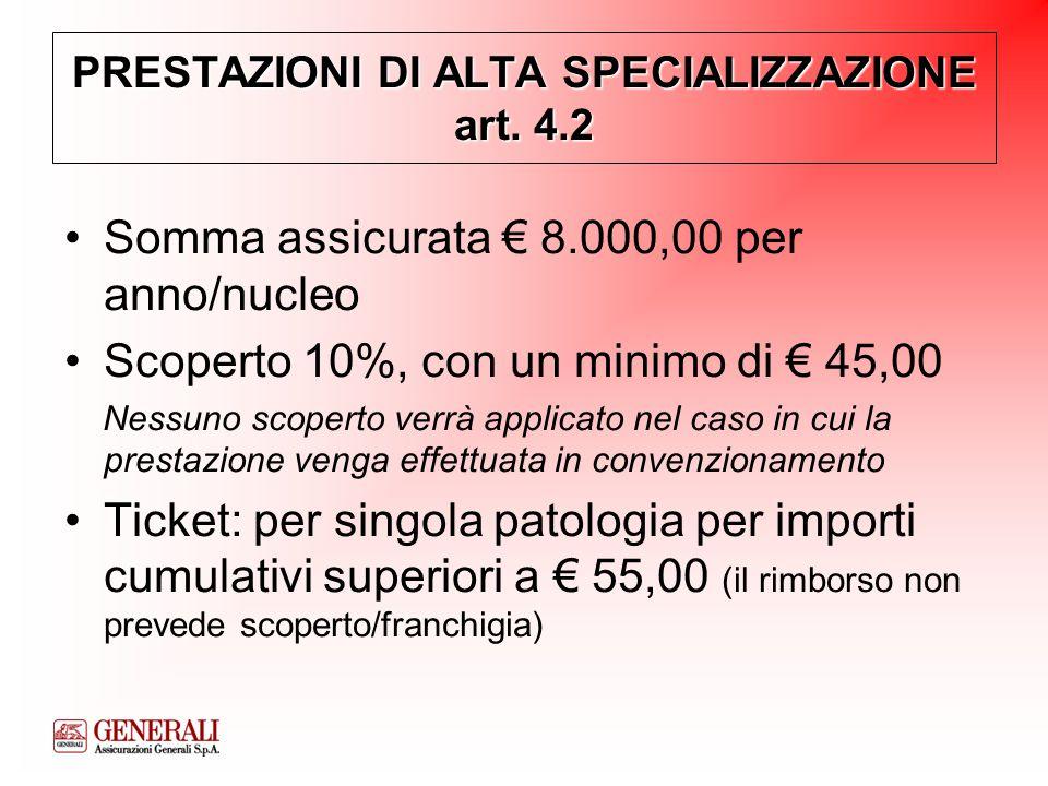 PRESTAZIONI DI ALTA SPECIALIZZAZIONE art.