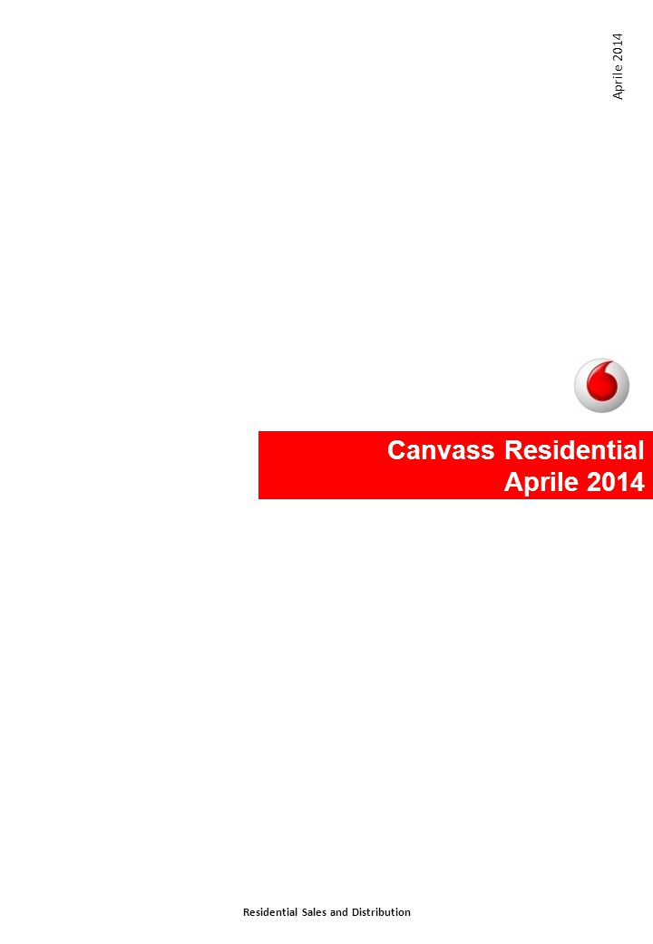 Canvass Residential Aprile 2014 Residential Sales and Distribution Aprile 2014