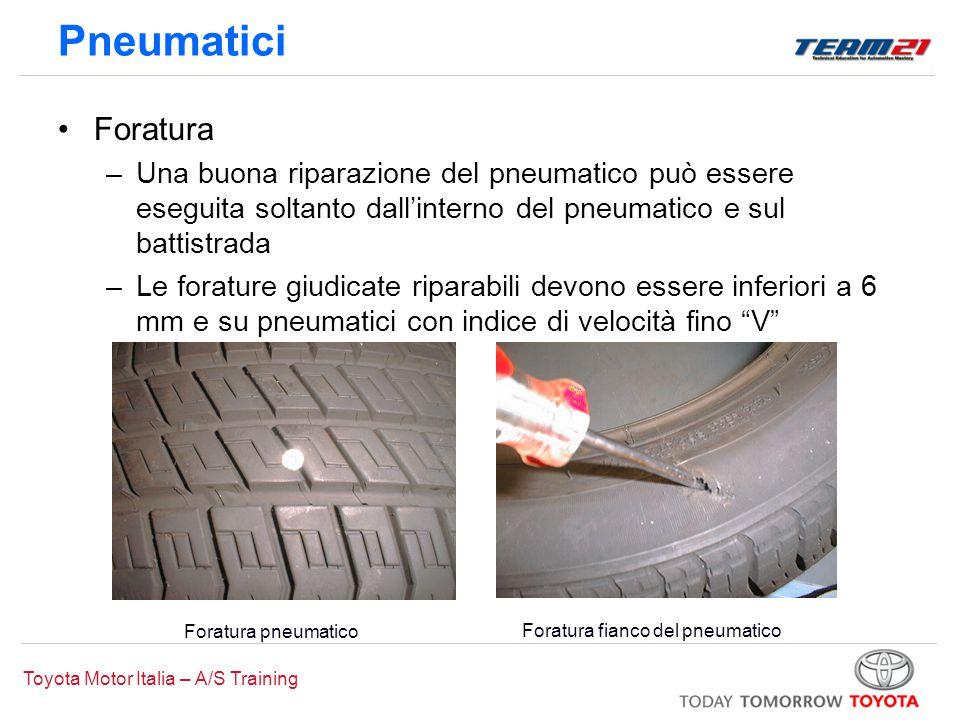 Toyota Motor Italia – A/S Training Pneumatici Foratura –Una buona riparazione del pneumatico può essere eseguita soltanto dall'interno del pneumatico