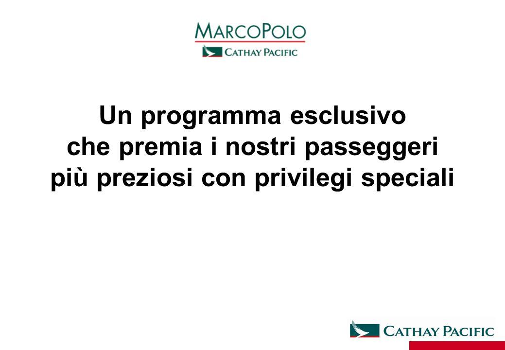 Un programma esclusivo che premia i nostri passeggeri più preziosi con privilegi speciali