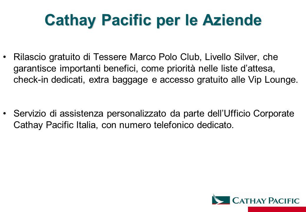Cathay Pacific per le Aziende Rilascio gratuito di Tessere Marco Polo Club, Livello Silver, che garantisce importanti benefici, come priorità nelle li