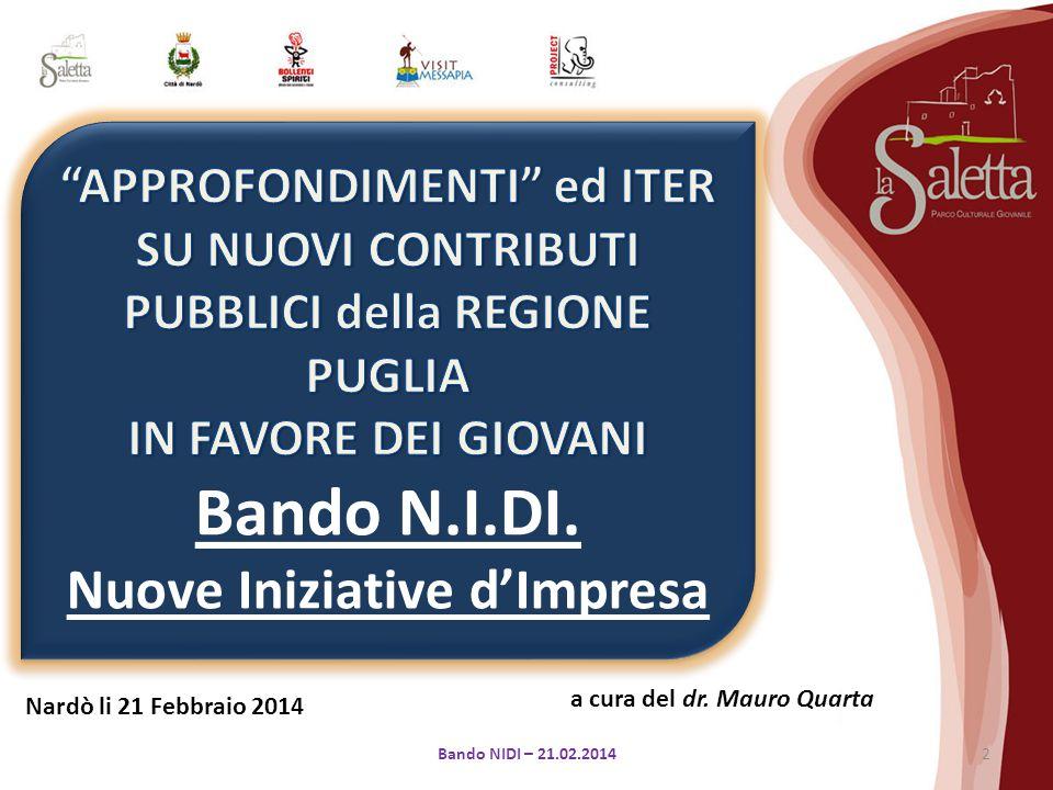 a cura del dr. Mauro Quarta Nardò li 21 Febbraio 2014 2Bando NIDI – 21.02.2014