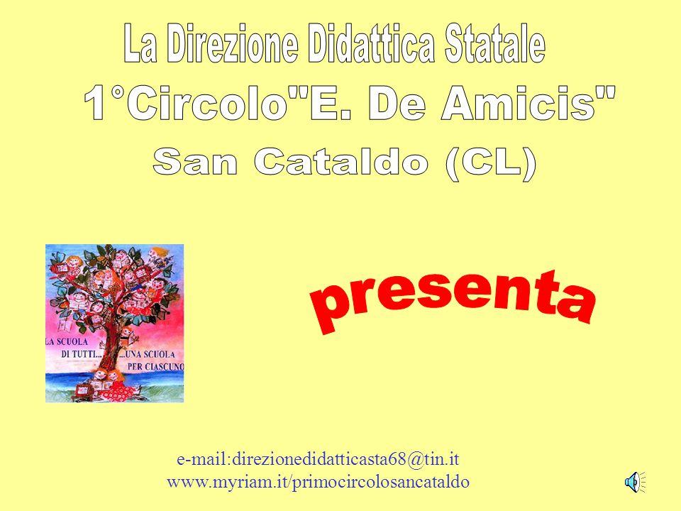 e-mail:direzionedidatticasta68@tin.it www.myriam.it/primocircolosancataldo