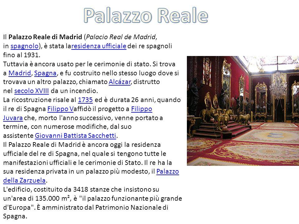 Il Palazzo Reale di Madrid (Palacio Real de Madrid, in spagnolo), è stata laresidenza ufficiale dei re spagnoli fino al 1931.spagnoloresidenza ufficia