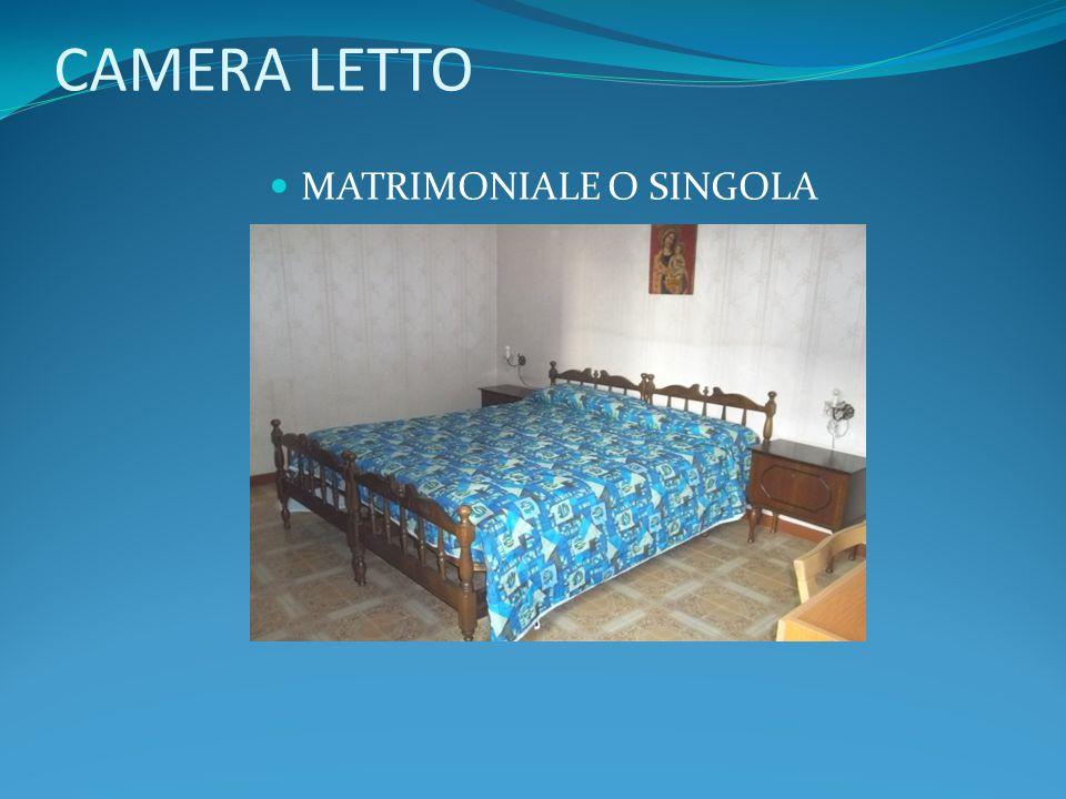 CAMERA LETTO MATRIMONIALE O SINGOLA