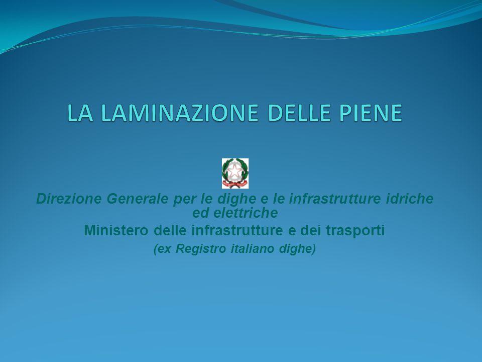 Direzione Generale per le dighe e le infrastrutture idriche ed elettriche Ministero delle infrastrutture e dei trasporti (ex Registro italiano dighe)