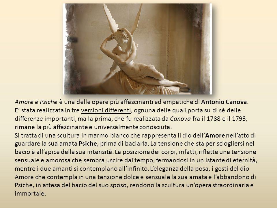 Amore e Psiche è una delle opere più affascinanti ed empatiche di Antonio Canova. E' stata realizzata in tre versioni differenti, ognuna delle quali p