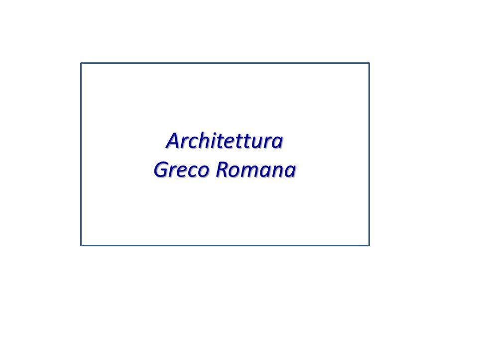 Architettura Greco Romana