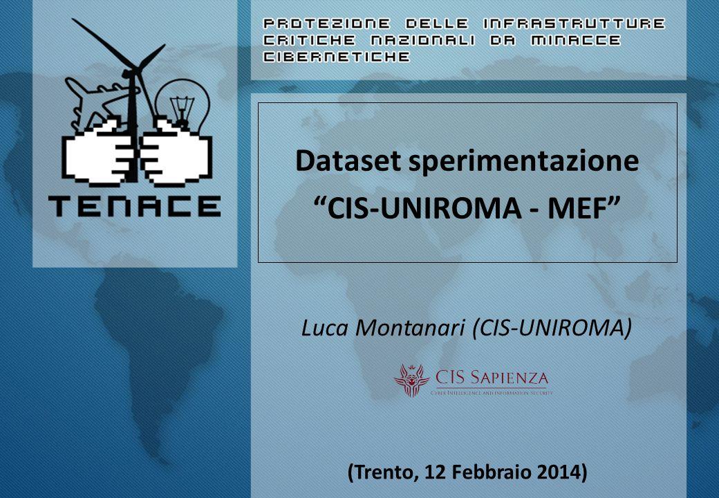 """Dataset sperimentazione """"CIS-UNIROMA - MEF"""" Luca Montanari (CIS-UNIROMA) (Trento, 12 Febbraio 2014)"""