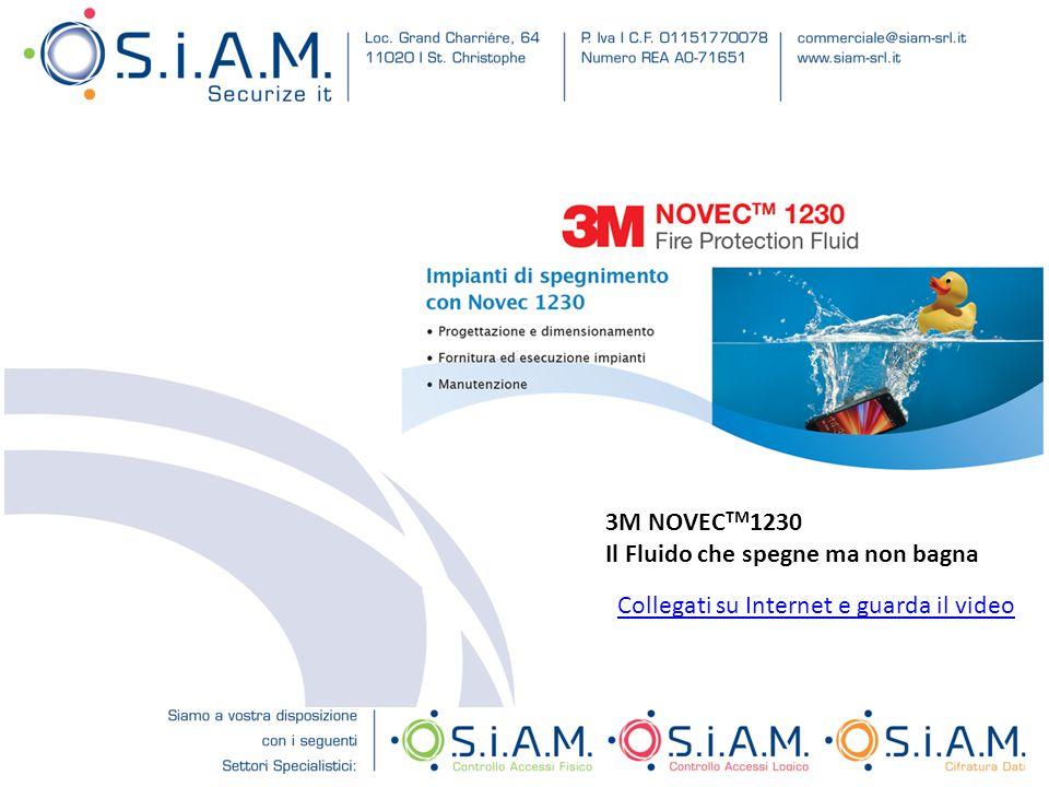 3M NOVEC TM 1230 Il Fluido che spegne ma non bagna Collegati su Internet e guarda il video