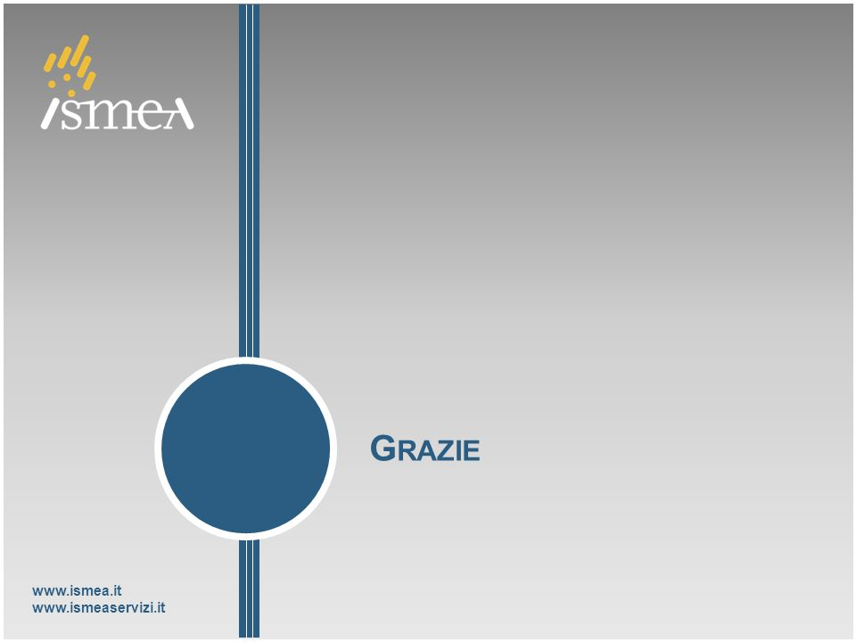 www.ismea.it www.ismeaservizi.it G RAZIE