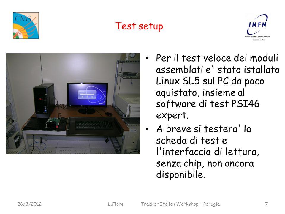 Test setup Per il test veloce dei moduli assemblati e stato istallato Linux SL5 sul PC da poco aquistato, insieme al software di test PSI46 expert.