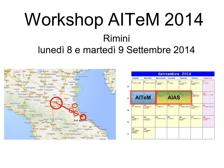 Workshop AITeM 2014 Rimini lunedì 8 e martedì 9 Settembre 2014