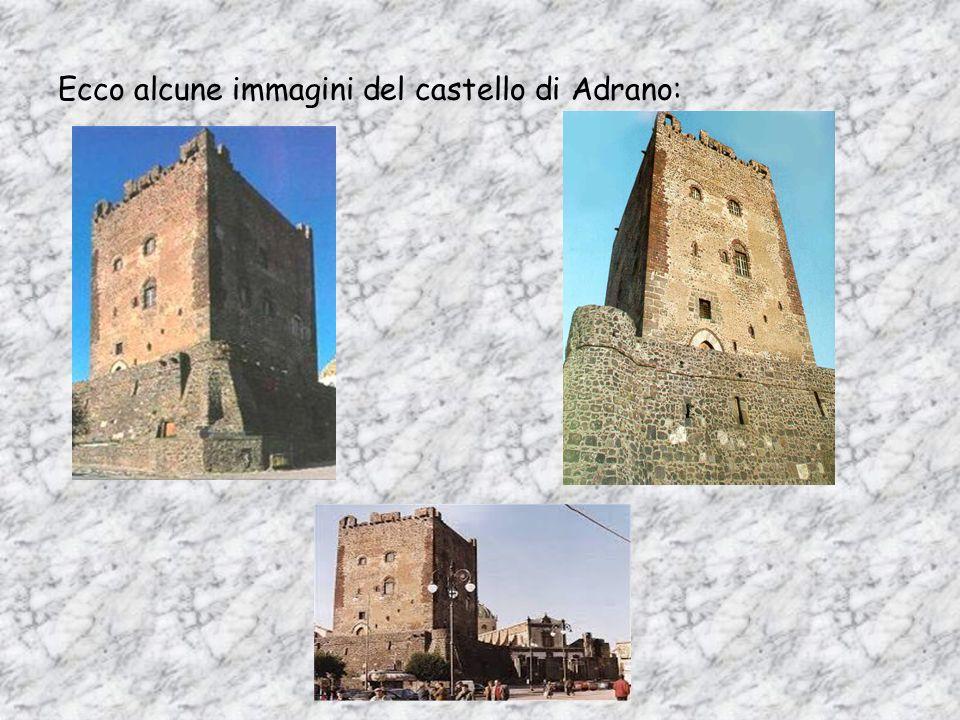 Ecco alcune immagini del castello di Adrano:
