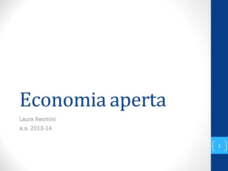 Economia aperta Laura Resmini a.a. 2013-14 1
