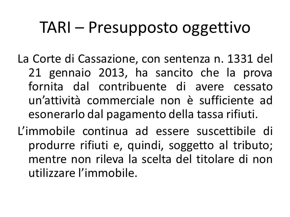 TARI – Presupposto oggettivo La Corte di Cassazione, con sentenza n. 1331 del 21 gennaio 2013, ha sancito che la prova fornita dal contribuente di ave