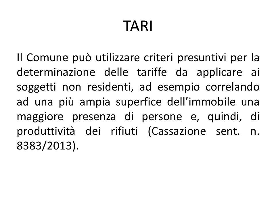 TARI Il Comune può utilizzare criteri presuntivi per la determinazione delle tariffe da applicare ai soggetti non residenti, ad esempio correlando ad