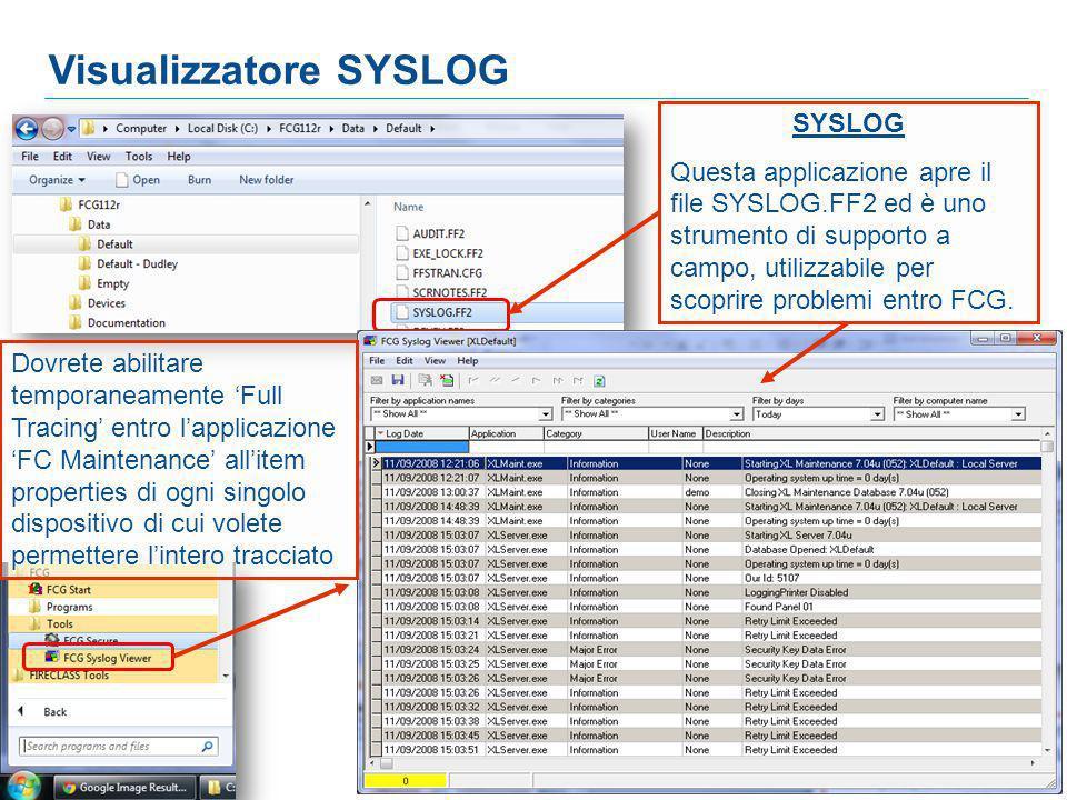 2 2 2 SYSLOG Questa applicazione apre il file SYSLOG.FF2 ed è uno strumento di supporto a campo, utilizzabile per scoprire problemi entro FCG.