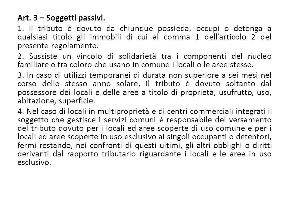 Art. 3 – Soggetti passivi. 1.