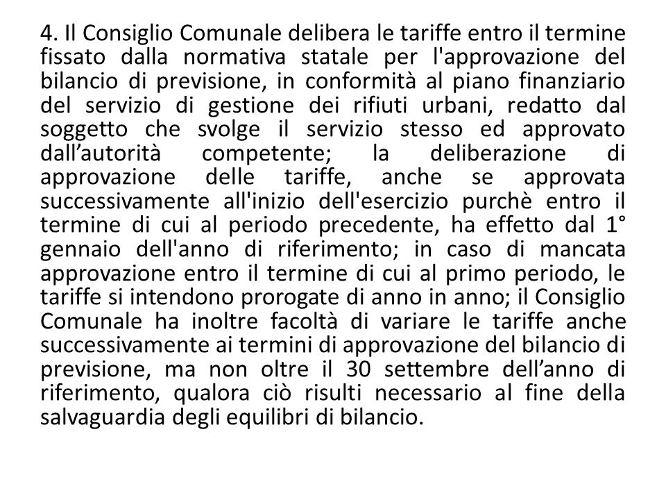Art.6 – Tariffa utenze domestiche. 1.