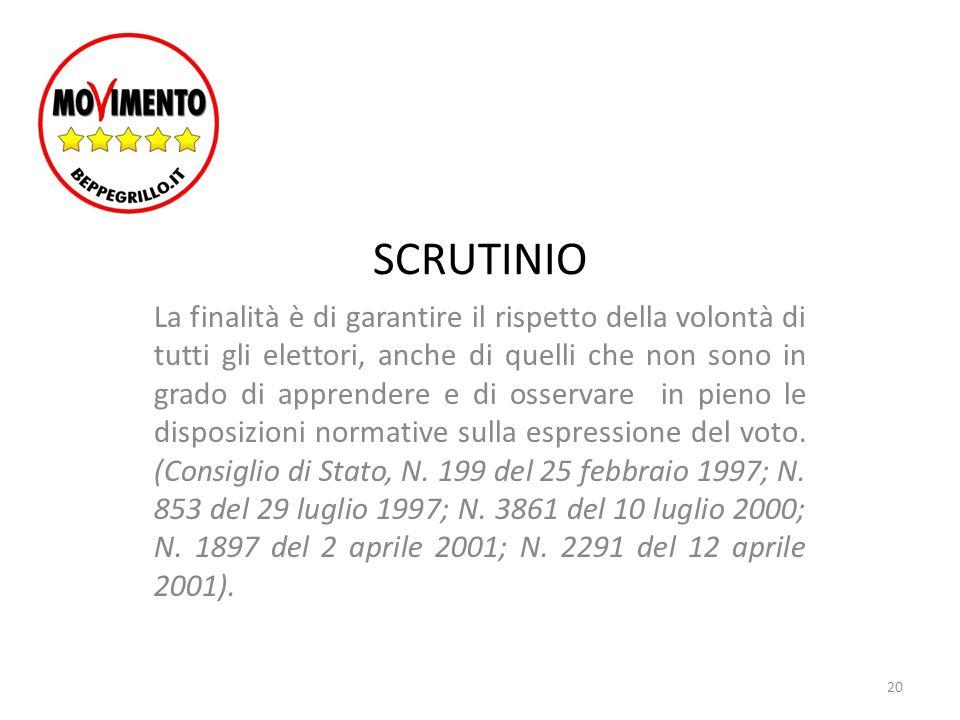 SCRUTINIO PERTANTO NON DEVONO INVALIDARE IL VOTO: (vd.