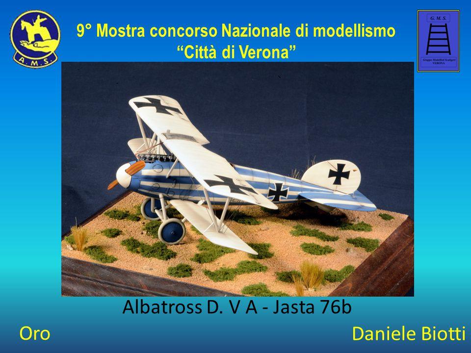 """Daniele Biotti Albatross D. V A - Jasta 76b 9° Mostra concorso Nazionale di modellismo """"Città di Verona"""" Oro"""