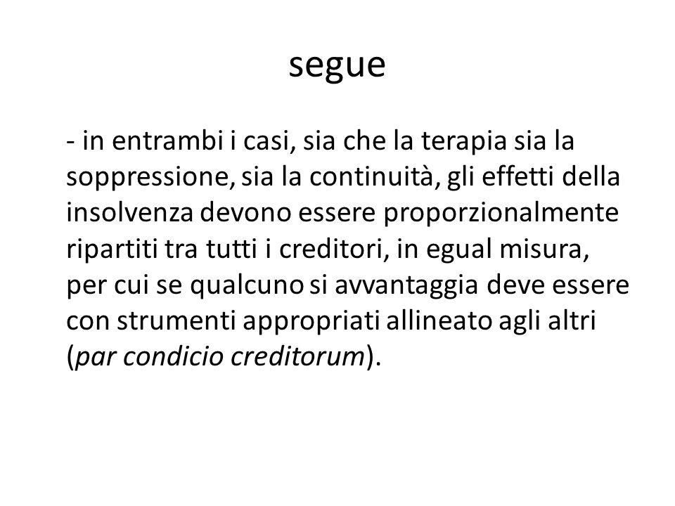 Il dominio dei creditori Sia nella disposizione (art.