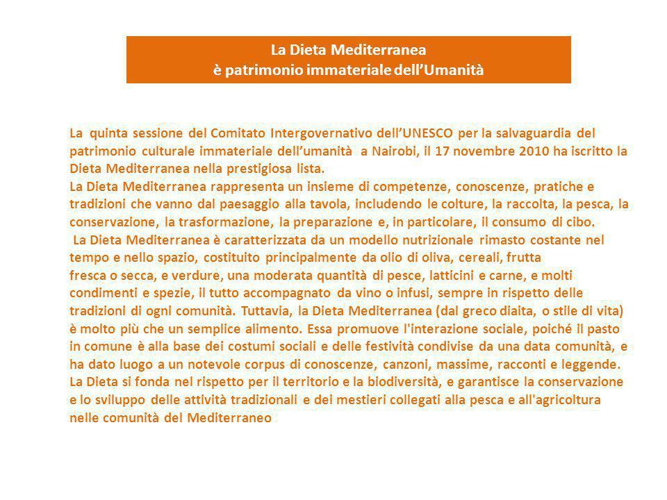 La Dieta Mediterranea è patrimonio immateriale dell'Umanità La quinta sessione del Comitato Intergovernativo dell'UNESCO per la salvaguardia del patri