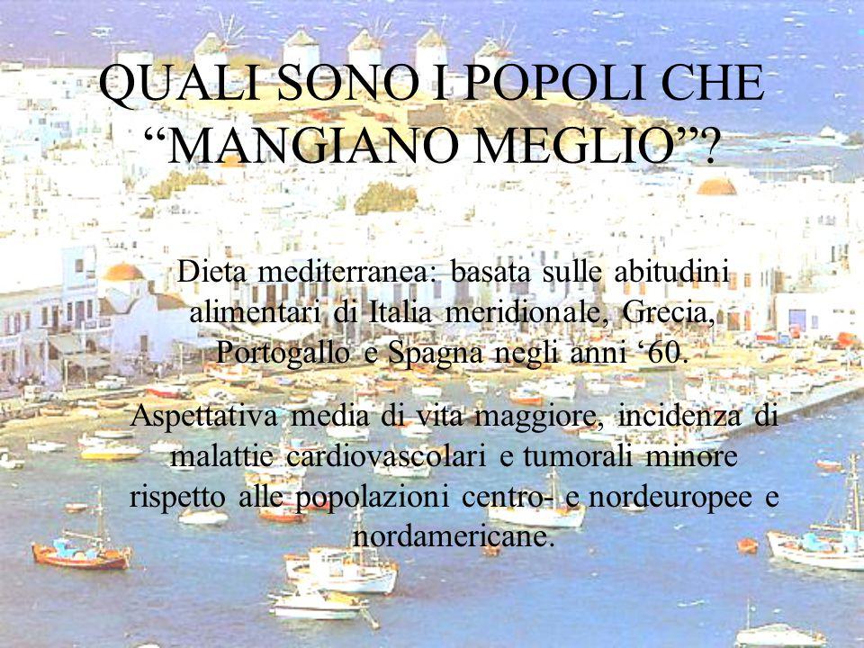 """QUALI SONO I POPOLI CHE """"MANGIANO MEGLIO""""? Dieta mediterranea: basata sulle abitudini alimentari di Italia meridionale, Grecia, Portogallo e Spagna ne"""