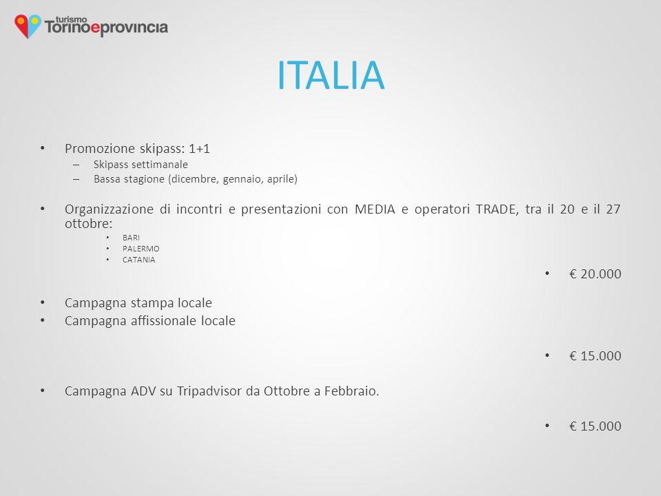 ITALIA Promozione skipass: 1+1 – Skipass settimanale – Bassa stagione (dicembre, gennaio, aprile) Organizzazione di incontri e presentazioni con MEDIA