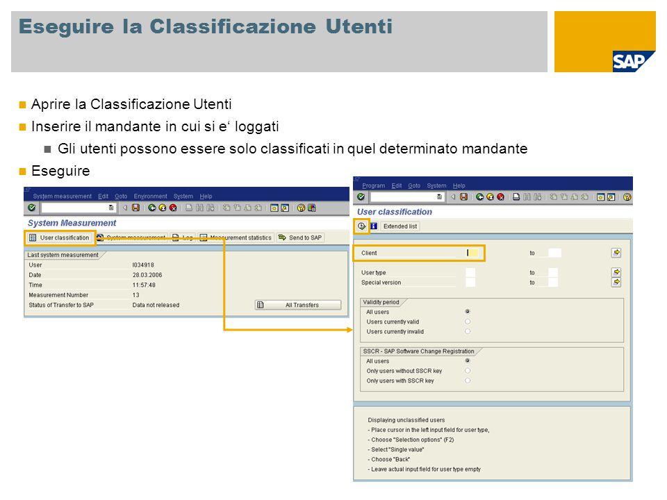 Eseguire la Classificazione Utenti Aprire la Classificazione Utenti Inserire il mandante in cui si e' loggati Gli utenti possono essere solo classificati in quel determinato mandante Eseguire