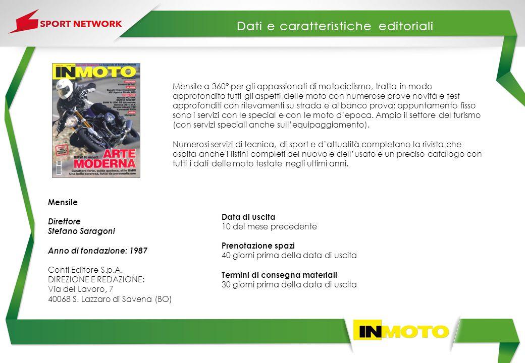Mensile a 360° per gli appassionati di motociclismo, tratta in modo approfondito tutti gli aspetti delle moto con numerose prove novità e test approfo