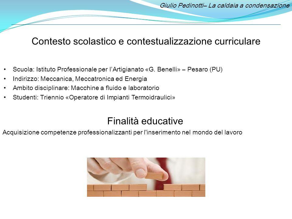 Giulio Pedinotti– La caldaia a condensazione Obiettivi: Conoscenze Proprietà chimico-fisiche dei combustibili.