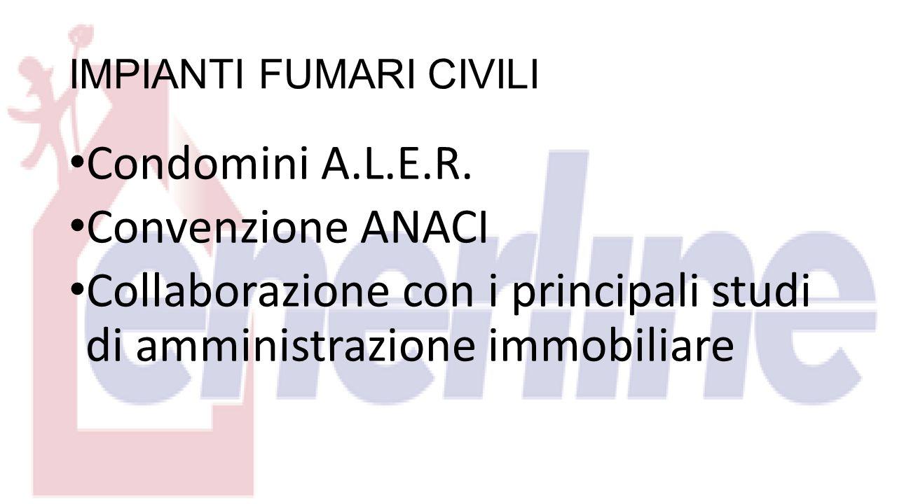 IMPIANTI FUMARI CIVILI Condomini A.L.E.R.