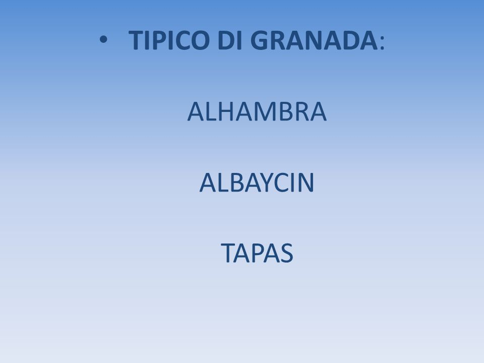 TIPICO DI GRANADA: ALHAMBRA ALBAYCIN TAPAS