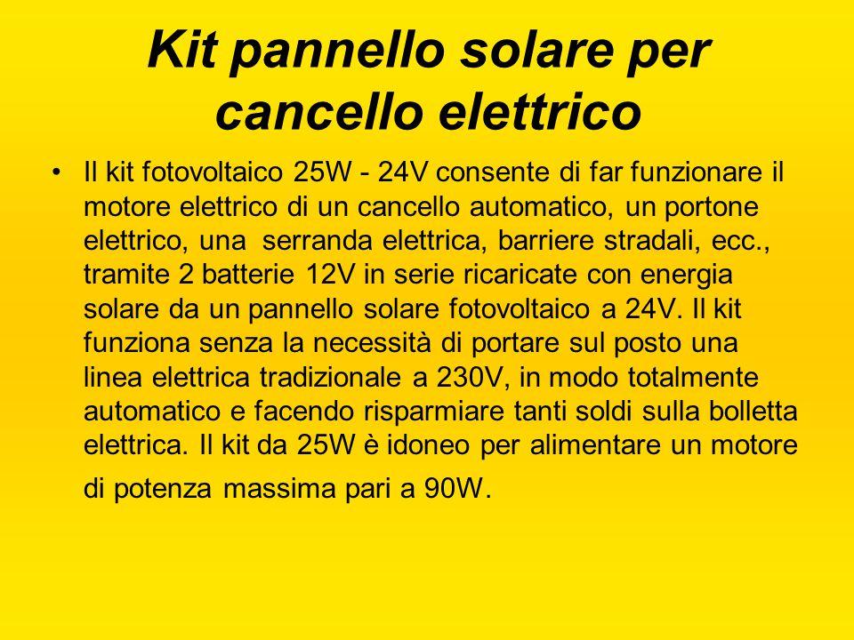 Kit pannello solare per cancello elettrico Il kit fotovoltaico 25W - 24V consente di far funzionare il motore elettrico di un cancello automatico, un