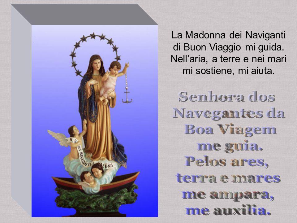 La Madonna dei Naviganti di Buon Viaggio mi guida.