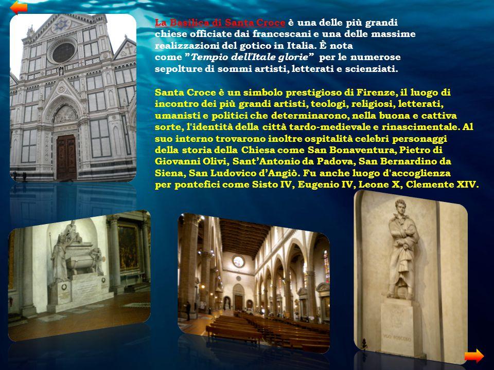 Santa Croce è un simbolo prestigioso di Firenze, il luogo di incontro dei più grandi artisti, teologi, religiosi, letterati, umanisti e politici che d