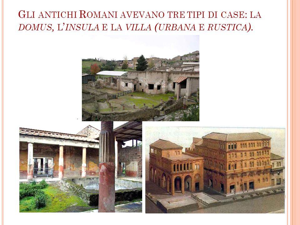 I L PERISTYLIUM E LE ALTRE STANZE Dopo il tablinum si apre il peristylium, cioè un grande giardino interno alla domus.