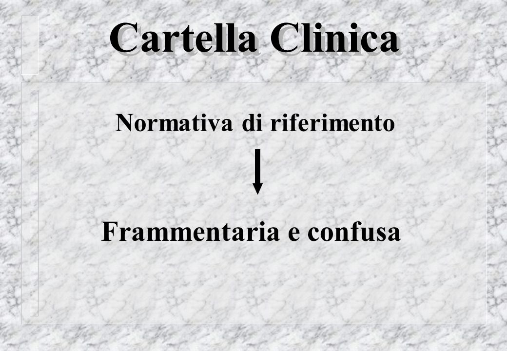 Cartella Clinica Norme classiche di riferimento DPR 27/3/1969 n.