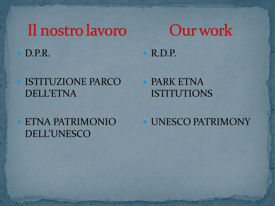 D.P.R. ISTITUZIONE PARCO DELL'ETNA ETNA PATRIMONIO DELL'UNESCO R.D.P.