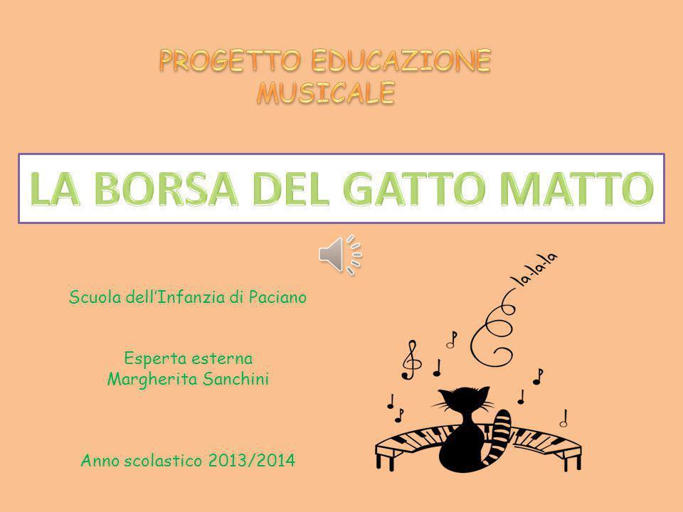 Scuola dell'Infanzia di Paciano Esperta esterna Margherita Sanchini Anno scolastico 2013/2014