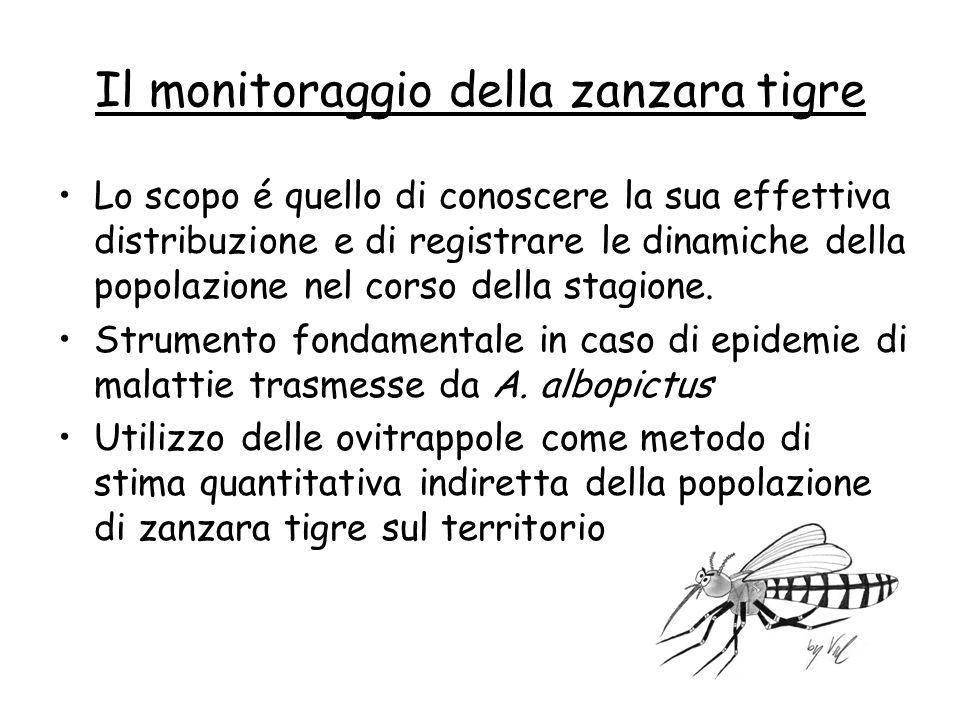 Il monitoraggio della zanzara tigre Lo scopo é quello di conoscere la sua effettiva distribuzione e di registrare le dinamiche della popolazione nel c