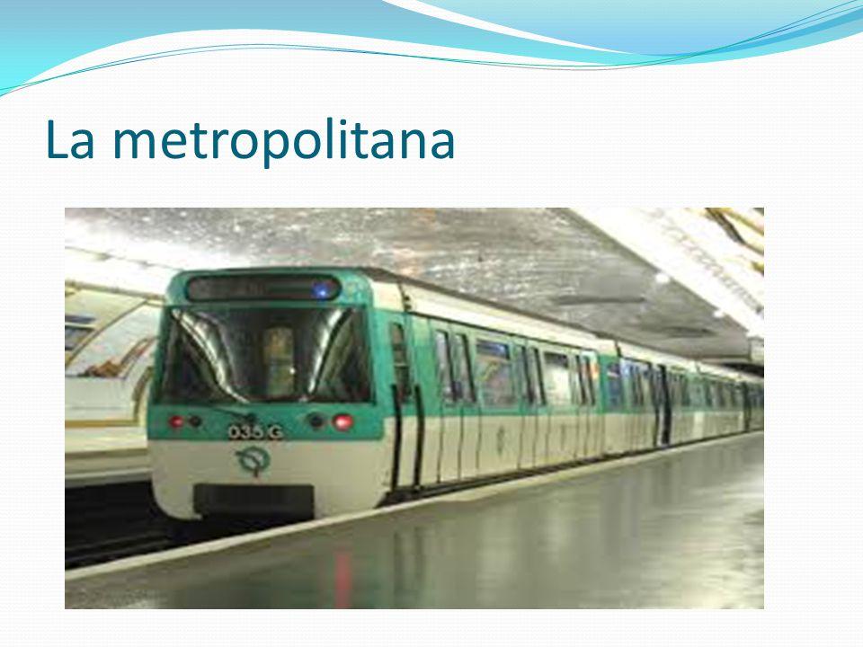 La metropolitana